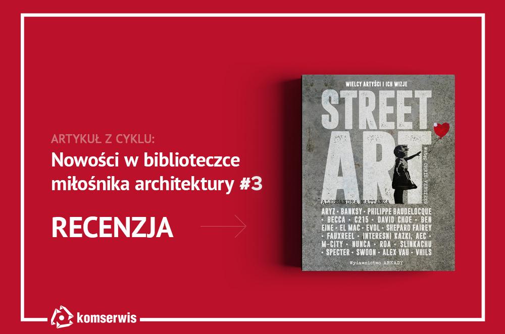 Recenzja książki o street arcie