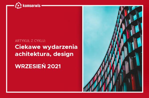 wydarzenia architektura wrzesień 2021